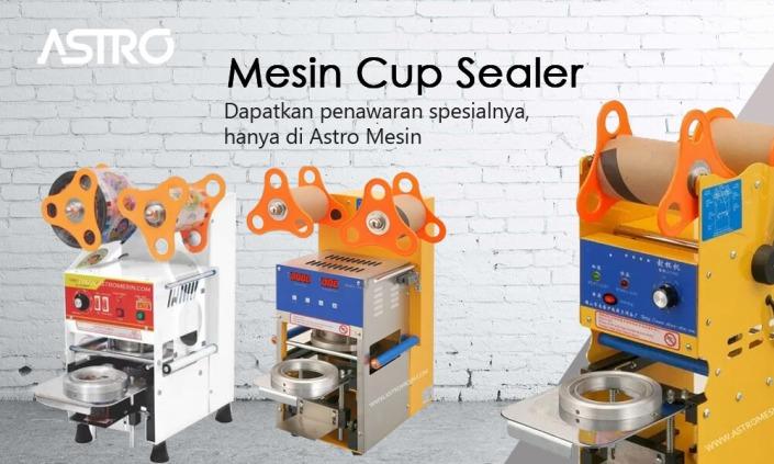 Mesin Cup Sealer